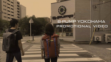 B-PUMP YOKOHAMA PROMOTIONAL VIDEO