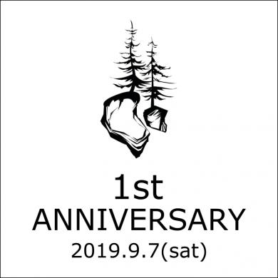 【1st ANNIVERSARY】2019.9.7